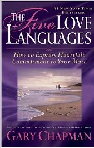 the-five-love-languages-how-to-express-heartfelt-commitment-to-your-mate